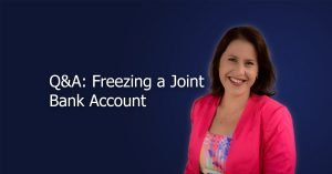 Freezing a joint bank account cover image